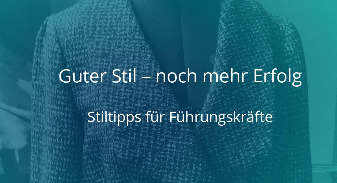 Guter-Stil-Mehr-Erfolg-Stiltipps-fuer-Feuhrungskraefte