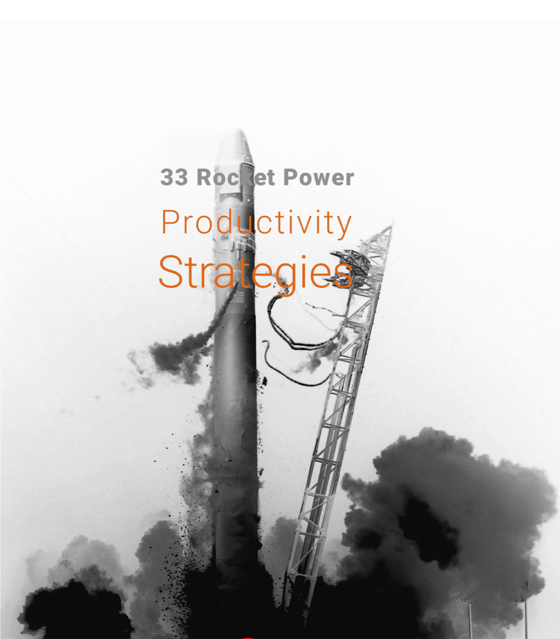33 Rocket-Power Productivity Strategies