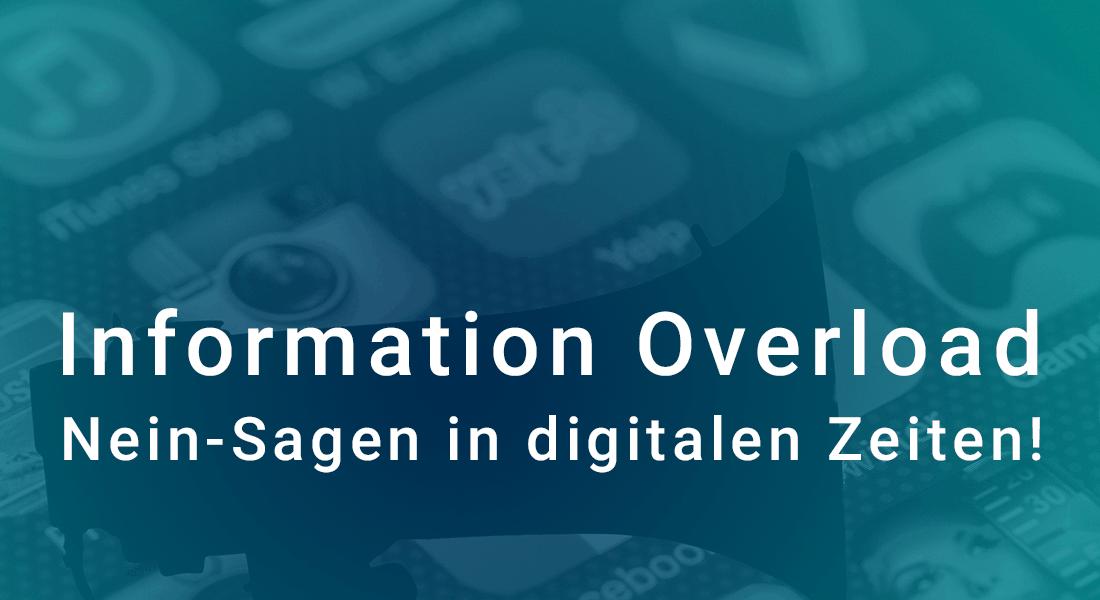 Information Overload Nein Sagen