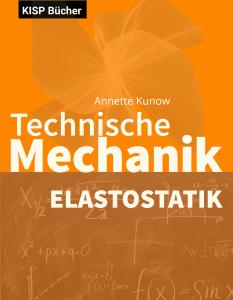 Technische Mechanik Elastostatik