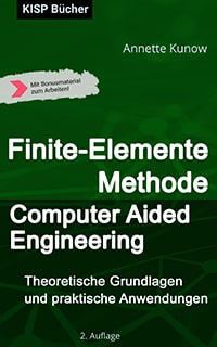 Finite-Elemente Methode / Computer Aided Engineering (CAE)