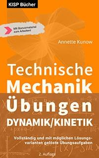 Technische Mechanik Dynamik Übungen