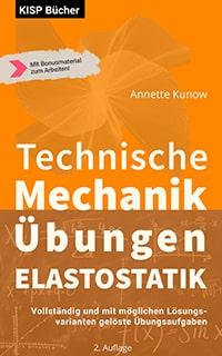 Technische Mechanik Elastostatik Übungen