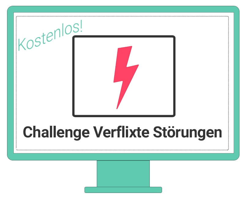 Challenge-verflixte-Stoerungen