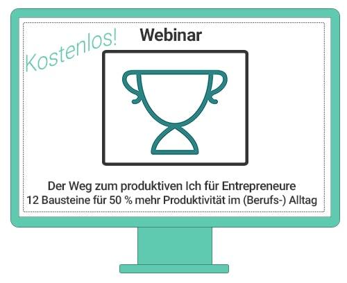 Der Weg zum produktiven Ich für Entrepreneure - 12 Bausteine für 50 % mehr Produktivität im (Berufs-) Alltag